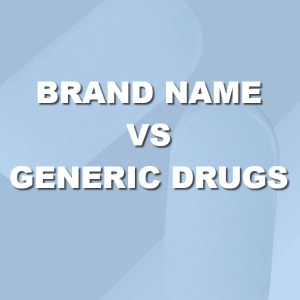 Brand name vs generic drugs