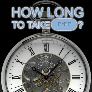 How long to take PrEP