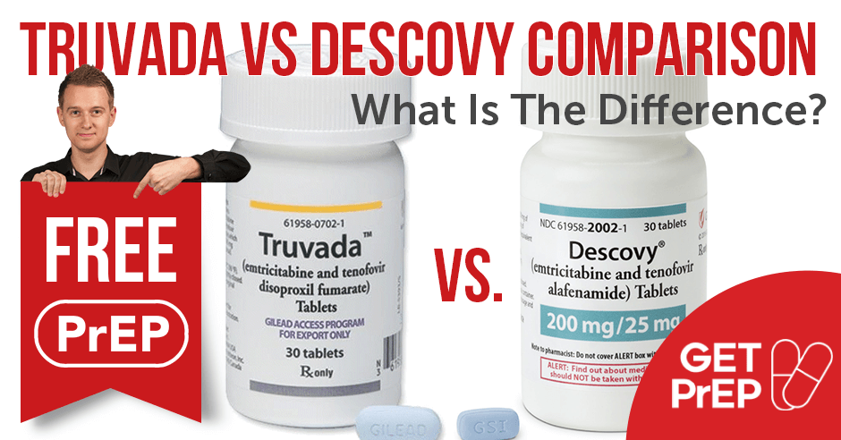 Truvada Versus Descovy: Which Drug Is Worth Buying?